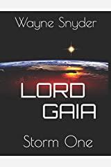 Lord Gaia: Storm One Paperback