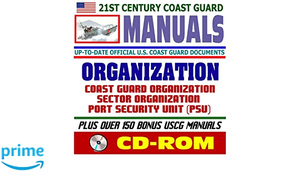 21st century u s coast guard uscg manuals organization manual rh amazon com Roll Royce Manual coast guard civil engineering manual