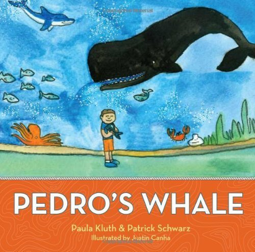 Pedro's Whale by Kluth Ph.D., Paula, Schwarz Ph.D., Patrick (2010) Hardcover