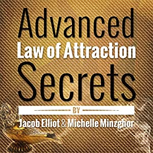 Advanced Law of Attraction Secrets Audiobook