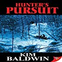 Hunter's Pursuit Audiobook by Kim Baldwin Narrated by Lori Prince