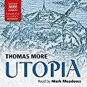 Utopia Audiobook by Thomas More Narrated by Mark Meadows