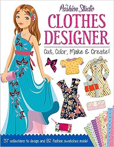 My Fashion Studio Clothes Designer Cut Color Make Create Lambert Nancy Feyer Diane Le 9781784456429 Amazon Com Books