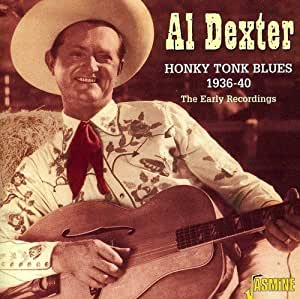 Honky Tonk Blues 1936-40 - The Early Recordings [ORIGINAL RECORDINGS REMASTERED]