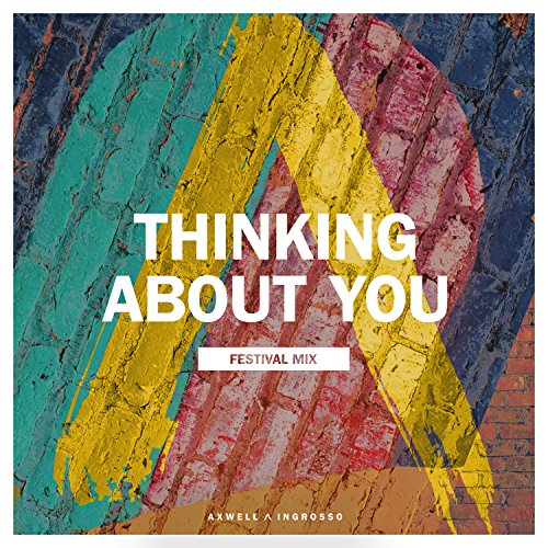 Thinking About You (Festival Mix)