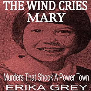 The Wind Cries Mary Audiobook