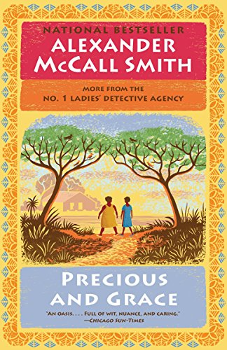 Precious and Grace: No. 1 Ladies' Detective Agency (17) (No. 1 Ladies' Detective Agency Series) (Best News Agency In The World)