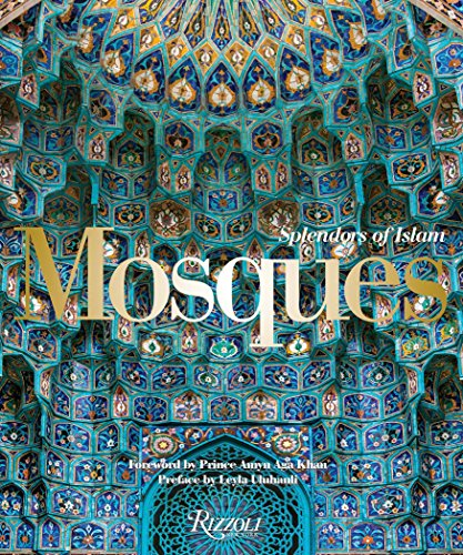 Mosques: Splendors of Islam -