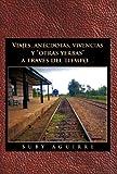 Viajes, anéCdotas, Vivencias YOtras YerbasA TravéS Del Tiempo..., Buby Aguirre, 1463311575
