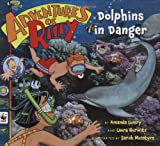 Adventures of Riley #5: Dolphins in Danger
