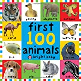 First 100 Animals (Bright Baby First 100)