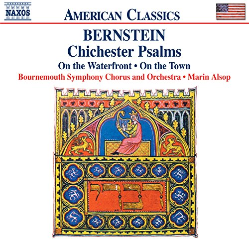Bernstein: Chichester Psalms / On the Waterfront Suite / On the Town (Book Psalms Bernstein Music Chichester)