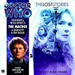 Doctor Who - The Lost Stories - The Macros | Ingrid Pitt,Tony Rudlin