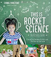 This Is Rocket Science: An Activity