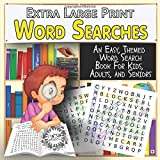 Extra Large Print Word Searches: An Easy, Themed Word Search Book For Kids, Adults, and Seniors