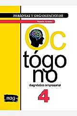 Octógono diagnóstico empresarial: Blanco y negro (Personas y Organizaciones nº 4) (Spanish Edition) Kindle Edition