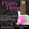 Pretty Things: The Rock and Roll Fantasy Collection: Rosalyn and Friends, Books 1-3 Audiobook by Diane Rinella Narrated by Hollie Jackson