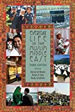 Everyday Life in the Muslim Middle East, Third Edition (Indiana Series in Middle East Studies)