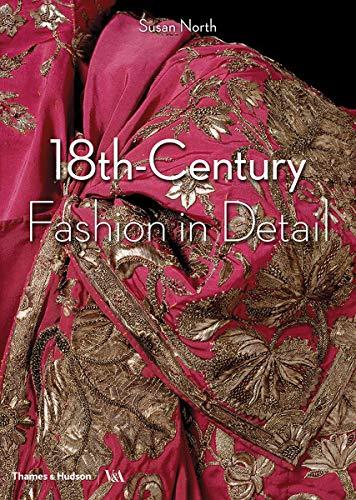 18th-Century Fashion in Detail (18th Fashion Century)