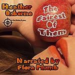 The Fairest of Them: Rae Hatting Mysteries, Book 1 | Heather Osborne