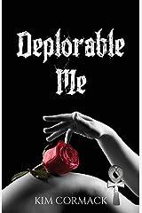 Deplorable Me (Children of Ankh Series) Paperback