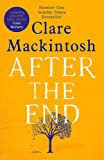 After the End: The life-affirming, page-turning book of the summer from the Sunday Times Number One bestselling author