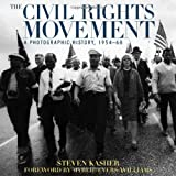 The Civil Rights Movement, Steven Kasher, 0789201232