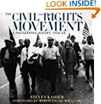 The Civil Rights Movement: A Photogra...
