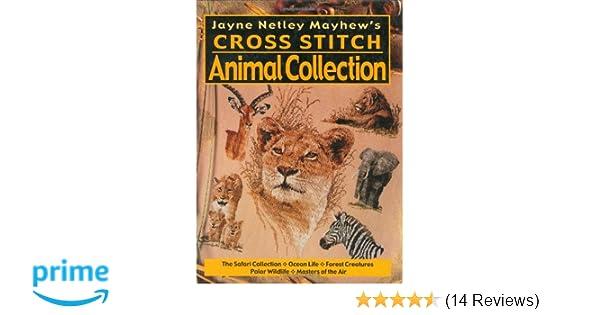 Jayne Netley Mayhews Cross Stitch Animal Collection Jayne Netley