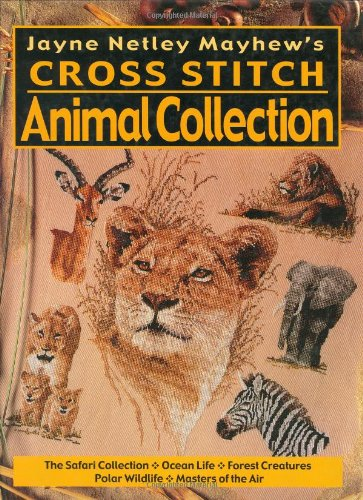 Jayne Netley Mayhew's Cross Stitch Animal Collection