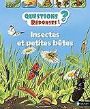 Insectes et petites bêtes - Questions/Réponses - doc dès 7 ans (11)