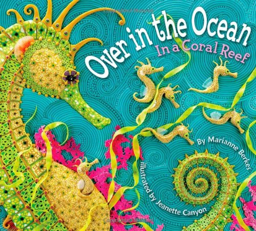 (Over in the Ocean: In a Coral Reef)