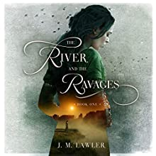 The River and the Ravages Audiobook by J. M. Lawler Narrated by Katherine Littrell