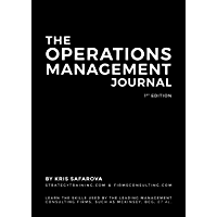 The Operations Management Journal: Learn the skills used by the leading management consulting firms, such as McKinsey…