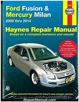 h36045 haynes ford fusion 2006 2014 mercury milan 2006 2011 auto rh amazon com 2013 Ford Fusion Owners Manual 2006 Ford Fusion Fuse Box