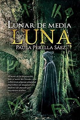Lunar de media luna: Edición especial (Volume 1) (Spanish Edition)