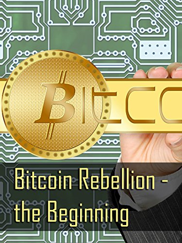 Bitcoin Rebellion – the Beginning