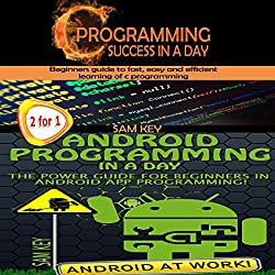 Programming #8:C Programming Success in a Day & Android Programming in a Day!