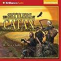 The Settlers of Catan Hörbuch von Rebecca Gable Gesprochen von: Ralph Lister