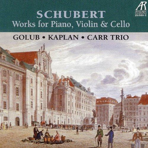 Schubert Trios: Works for Piano, Violin & Cello - Schubert Trio