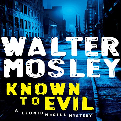 Known to Evil: A Leonid McGill Mystery by Penguin Audio