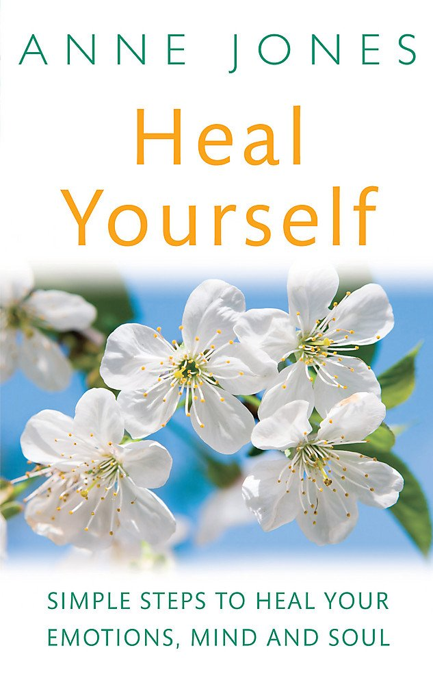 Read Online Heal Yourself: Simple Steps to Heal Your E0motions, Mind, & Soul ebook