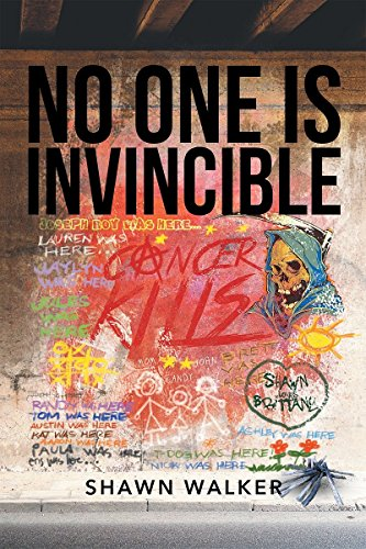 No One Is Invincible by [Walker, Shawn]