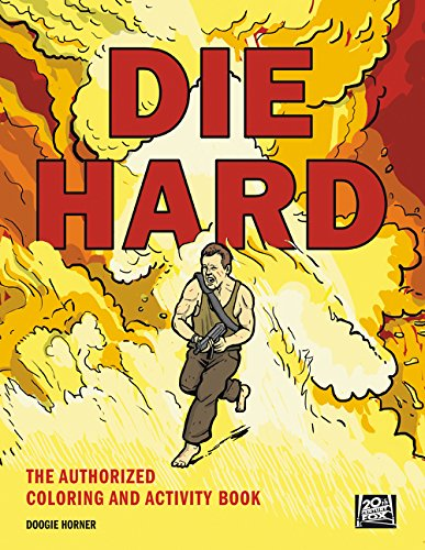 - Die Hard: The Authorized Coloring and Activity Book