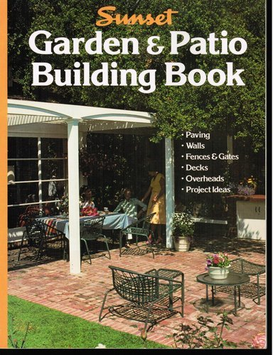 Sunset Garden and Patio Building Book by Lane Pub.
