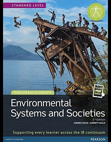 Pearson Baccalaureate: Environmental Systems and Societies SL (Standard Level) Student Book & eText bundle (Pearson International Baccalaureate Diploma: International Editions)