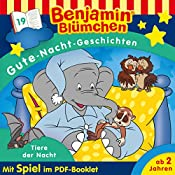 Tiere der Nacht (Benjamin Blümchen - Gute-Nacht-Geschichten 19) | Vincent Andreas