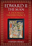 img - for Edward II the Man: A Doomed Inheritance book / textbook / text book