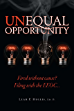 Unequal Opportunity: Fired Without Cause? Filing with the EEOC