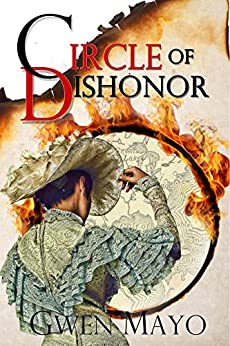 Circle of Dishonor (Nessa Donnelly Mysteries) by [Mayo, Gwen]